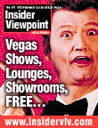Free Las Vegas newsletter, filled with las vegas discounts, deals, specials, 2 for 1 and a lot more